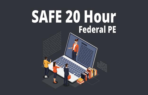 SAFE 20 Hour Pre-licensing