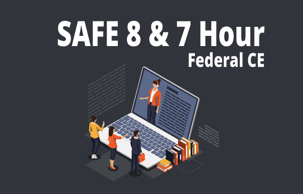 Federal SAFE Continuing Education 8 and 7 Hour Courses